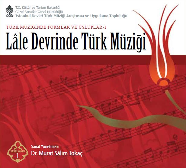 Lale Devrinde Türk Müziği  – 2009