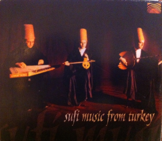 Sufi Music from Turkey - 2001